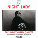 Johnny Griffin Quartet - Night Lady
