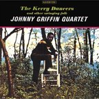Johnny Griffin Quartet - The Kerry Dancers · And Other Swinging Folk