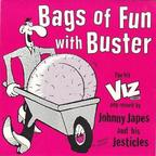 Johnny Japes And His Jesticles - Bags Of Fun With Buster