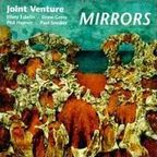 Joint Venture - Mirrors