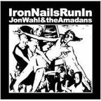 Jon Wahl And The Amadans - Iron Nails Run In