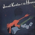 Jonah Koslen & The Heroes - Aces