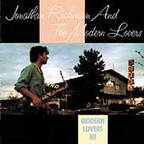 Jonathan Richman And The Modern Lovers - Modern Lovers 88