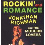 Jonathan Richman And The Modern Lovers - Rockin' And Romance