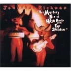 Jonathan Richman - Her Mystery Not Of High Heels And Eye Shadow