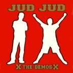 Jud Jud - The Demos