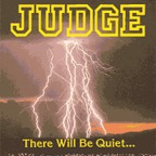 Judge - There Will Be Quiet...