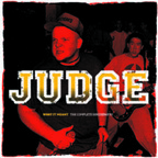 Judge - What It Meant · The Complete Discography