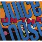 Juice On The Loose - s/t