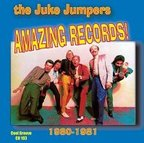 Juke Jumpers - Amazing Records! · 1980-1981