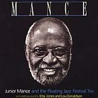 Junior Mance And The Floating Festival Jazz Trio - Mance