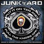 Junkyard - Put It On Ten And Pull The Knobs Off! ·  Odds & Sods From Before The Beginning