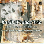 Kahil El'Zabar Trio - Love Outside Of Dreams