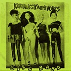 Kamala And The Karnivores - Girl Band