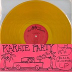 Karate Party - Black Helicopter LP