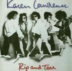 Karen Lawrence - Rip And Tear