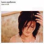 Karen Matheson - Time To Fall