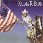 Karma To Burn - Wild, Wonderful Purgatory