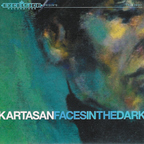 Kartasan - Faces In The Dark