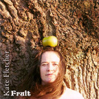 Kate Fletcher - Fruit