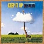 Keep It Up (UK) - On Safari
