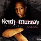 Keith Murray - Rap-Murr-Phobia (Fear Of Real Hip-Hop)