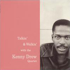 Kenny Drew Quartet - Talkin' And Walkin' With The Kenny Drew Quartet