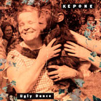 Kepone - Ugly Dance