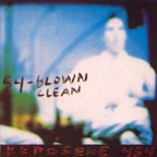 Kerosene 454 - Blown Clean