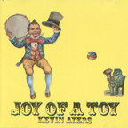Kevin Ayers - Joy Of A Toy