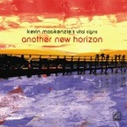 Kevin Mackenzie's Vital Signs - Another New Horizon