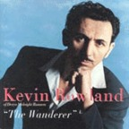 Kevin Rowland - The Wanderer