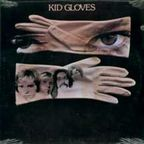 Kid Gloves - s/t