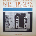 Kid Thomas And His Algiers Stompers - New Orleans: The Living Legends