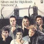 Kilburn And The High-Roads - Handsome