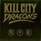 Kill City Dragons - s/t