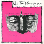 Kill The Messenger - Five On Seven