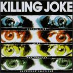 Killing Joke - Extremities, Dirt & Various Repressed Emotions