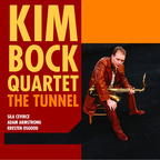 Kim Bock Quartet - The Tunnel