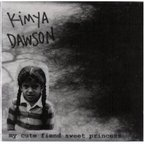 Kimya Dawson - My Cute Fiend Sweet Princess