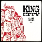 King City - The Last Siesta