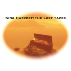 King Harvest - The Lost Tapes