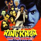 King Khan And The Shrines - The Supreme Genius Of King Khan And The Shrines