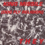 King Missile (Dog Fly Religion) - They