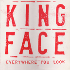 Kingface - Everywhere You Look