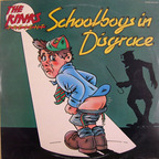 Kinks - The Kinks Present Schoolboys In Disgrace