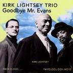 Kirk Lightsey Trio - Goodbye Mr. Evans
