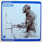 Kirk Lightsey Trio - Isotope