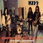 Kiss - Carnival Of Souls · The Final Sessions