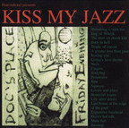 Kiss My Jazz - Doc's Place Friday Evening